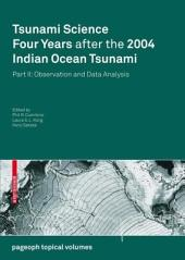 Tsunami Science Four Years After the 2004 Indian Ocean Tsunami: Part II: Observation and Data Analysis