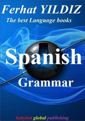 EASY SPANISH GRAMMAR: EASY SPANISH LANGUAGE 4 EVERYONE