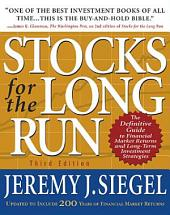 STOCKS FOR THE LONG RUN, 3RD ED: The Definitive Guide to Financial Market Returns and Long-Term Investment Strategies