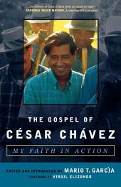 The Gospel of Cesar Chavez: My Faith in Action