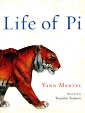 Life of Pi (Illustrated): Deluxe Illustrated Edition