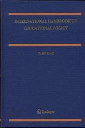 International Handbook of Educational Policy