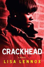 Crackhead: A Novel