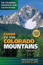 Guide to the Colorado Mountains