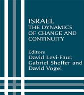 Israel: The Dynamics of Change and Continuity