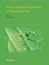 Insects as Natural Enemies: A Practical Perspective