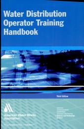 Water Distribution Operator Training Handbook Third Ed