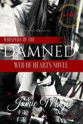 See: Whispers of the Damned: See Series, Book One