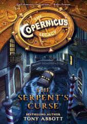 The Copernicus Legacy: The Serpent's Curse
