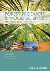 Forest Products and Wood Science: Edition 6