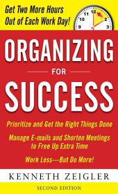 Organizing for Success, Second Edition: Second Edition, Edition 2