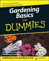 Gardening Basics For Dummies: Edition 3
