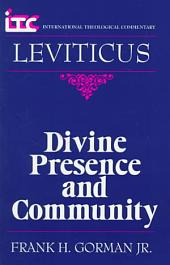 Divine Presence and Community: A Commentary on the Book of Leviticus