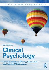 Clinical Psychology: Edition 2