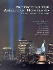 Protecting the American Homeland: A Preliminary Analysis