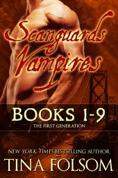 Scanguards Vampires (Books 1 - 9): The First Generation