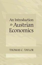 An Introduction to Austrian Economics