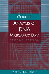 Guide to Analysis of DNA Microarray Data: Edition 2