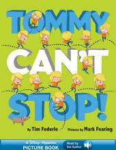 Tommy Can't Stop!: A Hyperion Read-Along