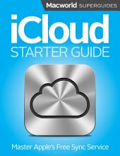 iCloud Starter Guide: Master Apple's free sync service