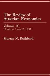 Review of Austrian Economics, Volume 10: Volume 9, Issue 1