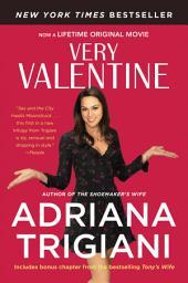 Very Valentine: A Novel
