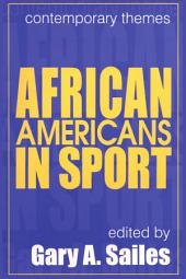 African Americans in Sports: Contemporary Themes