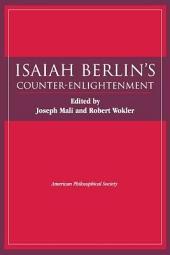Isaiah Berlin's Counter-Enlightenment: Volume 93, Part 6