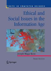 Ethical and Social Issues in the Information Age: Edition 3