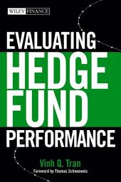 Evaluating Hedge Fund Performance