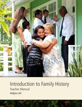Introduction to Family History Teacher Manual