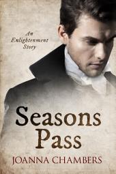 Seasons Pass: An Enlightenment short story