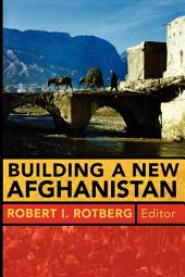 Building a New Afghanistan