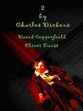2 By Charles Dickens - David Copperfield & Oliver Twist