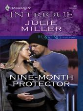 Nine-Month Protector