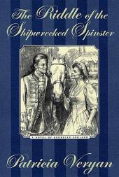 The Riddle of the Shipwrecked Spinster