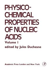 Electrical, Optical and Magnetic Properties of Nucleic acid and Components
