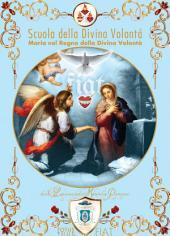 La Vergine Maria nel Regno della Divina Volontà: Scuola della Divina Volontà, terza serie