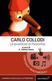 Le avventure di Pinocchio. Edizione commentata, illustrata, ipermediale