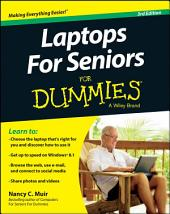 Laptops For Seniors For Dummies: Edition 3