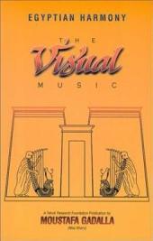 Egyptian Harmony: The Visual Music