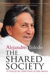 The Shared Society: A Vision for the Global Future of Latin America