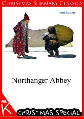 Northanger Abbey [Christmas Summary Classics]