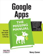 Google Apps: The Missing Manual: The Missing Manual