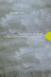 The Good in the Right: A Theory of Intuition and Intrinsic Value