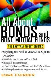 ALL ABOUT BONDS, 2E: The Easy Way to Get Started