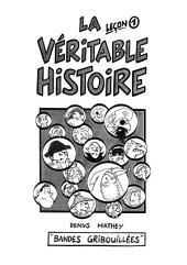 La Véritable Histoire - Leçon 1