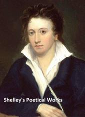 Complete Poetical Works of Percy Bysshe Shelley, all three volumes