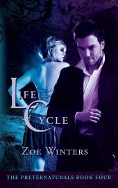 Life Cycle: Preternaturals Book 4