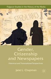 Gender, Citizenship and Newspapers: Historical and Transnational Perspectives